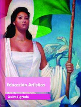 Libro de Texto Educación Artística Quinto Grado Ciclo Escolar 2015-2016