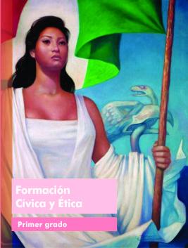 Libro de Texto Formación Cívica y Ética Primer Grado Ciclo Escolar 2015-2016