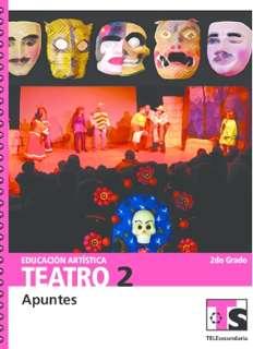 Educación Artística Teatro II Segundo grado Telesecundaria Ciclo Escolar 2015-2016