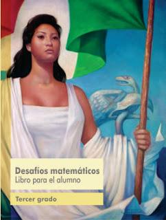 Libro de Texto Desafíos Matemáticos Libro para el Alumno Tercer Grado Ciclo Escolar 2016-2017
