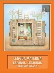 Lengua Materna Español Lecturas Segundo grado 2018-2019