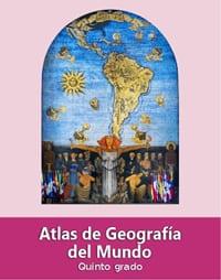 Atlas de Geografía del Mundo quinto grado 2019-2020