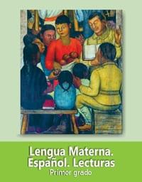 Lengua Materna Español Lecturas Primer grado 2019-2020