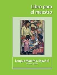 Lengua Materna Español  libro para el maestro Primer grado 2019-2020