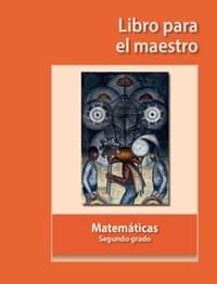Matemáticas Libro para el Maestro Segundo grado 2019-2020
